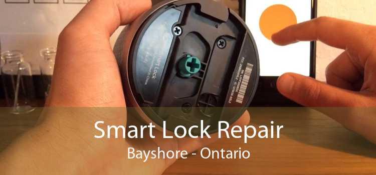 Smart Lock Repair Bayshore - Ontario